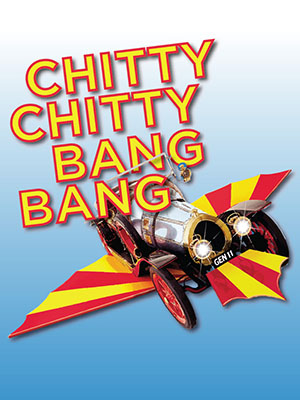 The rescheduled dates for Chitty Chitty Bang Bang are here!